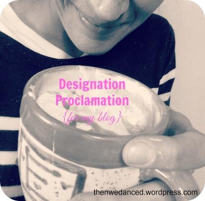 designation proclamation